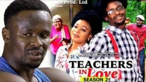 Video: Teachers In Love Season 2  - 2018 Latest Nigerian Nollywood Movie